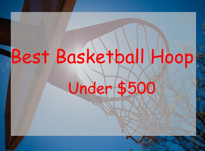 portable basketball hoop under $500